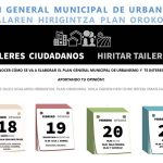 Plan General Municipal de Urbanismo. Talleres ciudadanos