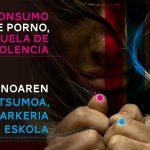 CONSUMO DE PORNO, ESCUELA DE VIOLENCIA
